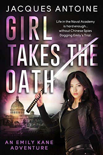 Download Girl Takes The Oath (An Emily Kane Adventure Book 5) (English Edition) B00MW3FBZ2