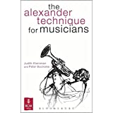 The Alexander Technique for Musicians (Kingfisher Readers)