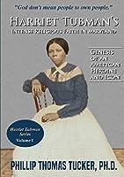 Harriet Tubman's Intense Religious Faith in Maryland