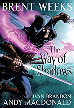 The Way of Shadows: The Graphic Novel (Night Angel Trilogy) by [Weeks, Brent]