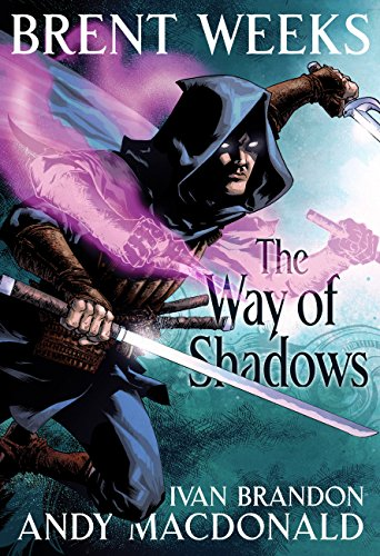 The way of shadows the graphic novel night angel trilogy ebook the way of shadows the graphic novel night angel trilogy by weeks fandeluxe Document