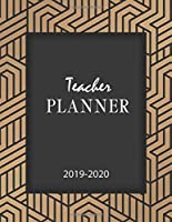 Teacher Planner 2019-2020: Lesson Weekly and Monthly Teacher Planner Academic Year Lesson Plan and Record Book (September 2019 - August 2020) for Teachers