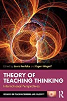 Theory of Teaching Thinking (Research on Teaching Thinking and Creativity)