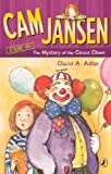 Cam Jansen and the Mystery of the Circus Clown (Cam Jansen Adventure)