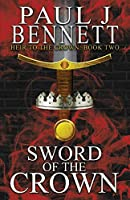 Sword of the Crown (Heir to the Crown)