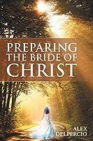Preparing the Bride of Christ