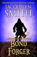 Legends of Lasniniar: Bond Forger