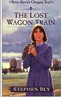 The Lost Wagon Train (Retta Barre's Oregon Trail)