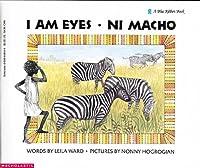 I Am Eyes Ni Macho (Blue Ribbon Book)