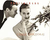 Pottery Barn - Classic Christmas【CD】 [並行輸入品]