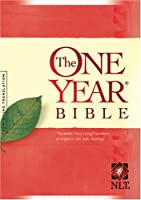 The One Year Bible: The entire New Living Translation arranged in 365 daily readings (One Year Bible: New Living Translation-2)