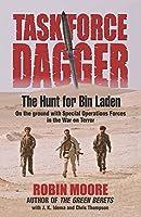 Task Force Dagger: The Hunt for Bin Laden