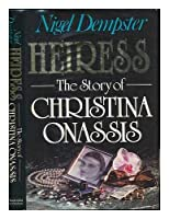 Heiress: Story of Christina Onassis