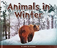 Animals in Winter (Welcome, Winter!)