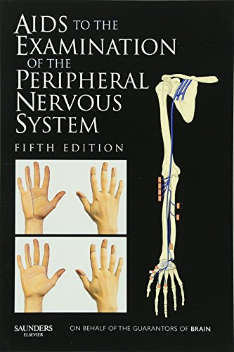 Download Aids to the Examination of the Peripheral Nervous System, 5e 0702034479