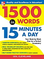 1,500 Words In 15 Minutes A Day: A Year-Long Plan To Learn 28 Words A Week