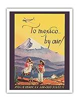 メキシコに! - パンアメリカンエアウェイズシステム - Citlalt?petl - ビンテージな航空会社のポスター c.1937 - アートポスター - 28cm x 36cm