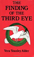 The Finding of the Third Eye【洋書】 [並行輸入品]