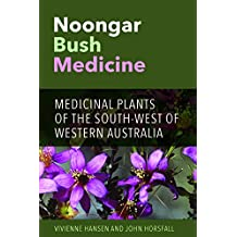 Noongar Bush Medicine: Medicinal Plants of the South-West of Western Australia