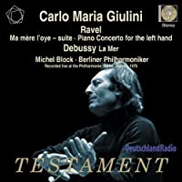 Ravel: Ma Mere L'Oye ( Mother Goose) Suite; Piano Concerto for Left Hand / Debussy: La Mer (2010-04-13)