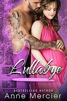 Lullabye (Rockstar Book 6) by [Mercier, Anne]