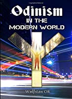 Odinism in the Modern World