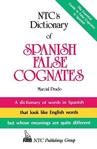Download NTC's Dictionary of Spanish False Cognates 0844279773