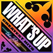 WHAT'S UP GREATEST HITS the Best [Expli
