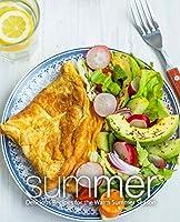 Summer: Delicious Recipes for the Warm Summer Season