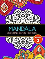 Mandala Coloring Book for Kids: Big Mandalas to Color for Relaxation, Book 3