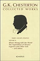 Collected Works of G.K. Chesterton (Collected Works of G. K. Chesterton)