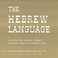 Hebrew Language: Commentary & Readings By Theodor