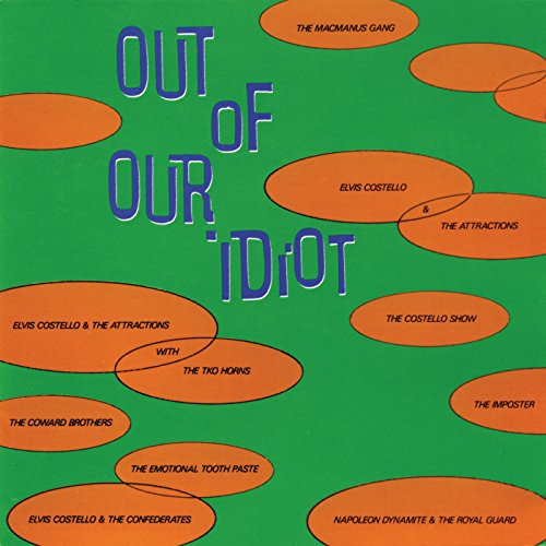 Out Of Our Idiot
