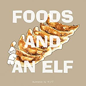 FOODS AND AN ELF