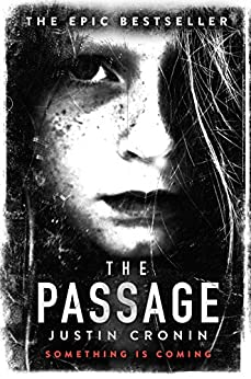 The Passage (The Passage Trilogy) by [Cronin, Justin]