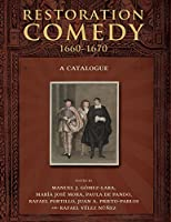 Restoration Comedy, 1660-1670: A Catalogue