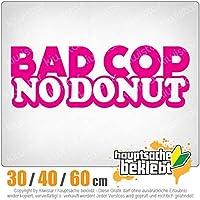 Bad Cop - No Donut - 3つのサイズで利用できます 15色 - ネオン+クロム! ステッカービニールオートバイ