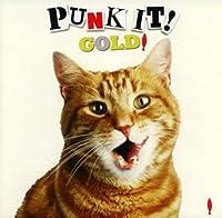 PUNK IT! GOLD!(限定プレミア盤)(DVD付)
