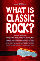 What Is Classic Rock [DVD]