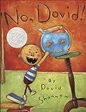 No, David! (Caldecott Honor Book) [ハードカバー] / David Shannon (著); Blue Sky Pr (刊)