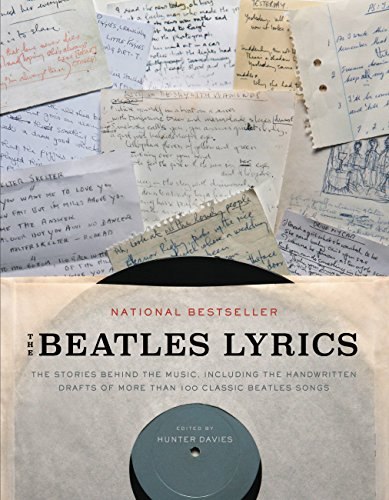 The Beatles Lyrics: The Stories Behind the Music, ...