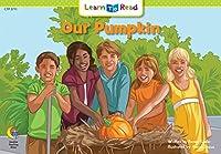 Our Pumpkin (Math Learn to Read)