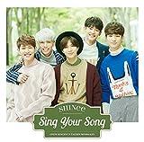 【早期購入特典あり】Sing Your Song(ミニクリアファイル付) 画像