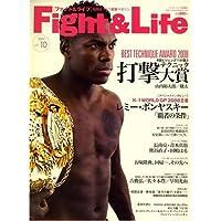 Fight & Life (ファイトアンドライフ) 10 2009年 01月号 [雑誌]