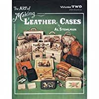 The Art Of Making Leather Cases Book Volume Ii