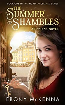 The Summer of Shambles (Ondine Book #1) by [McKenna, Ebony]