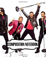 Composition Notebook: Backstreet Boys BSB American Vocal Group Best Selling Boy Band of All Time, Writing Workbook for Teens  Children, Man, Woman Paper 7.5 x 9.25 Inches 110 Pages, Inspirational Quote, Soft Glossy with Ruled lined Paper for Taking Notes.