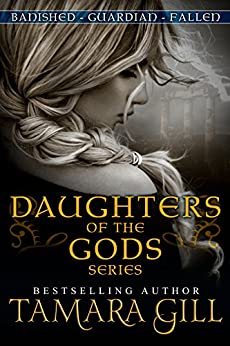[Gill, Tamara]のDaughters Of The Gods (Mythological Romance) (English Edition)