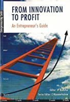 From innovation to profit: An entrepreneur's guide