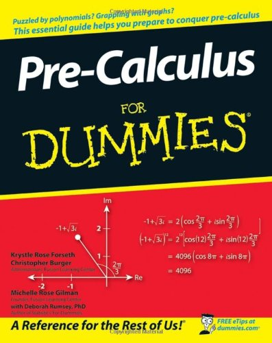 Download Pre-Calculus For Dummies 0470169842